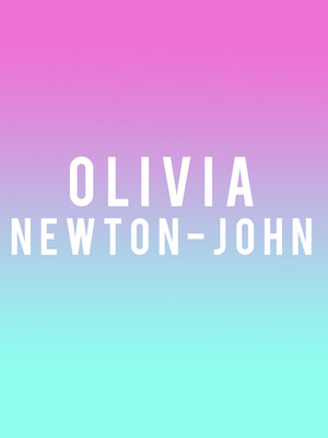 Olivia Newton-John at Verizon Theatre