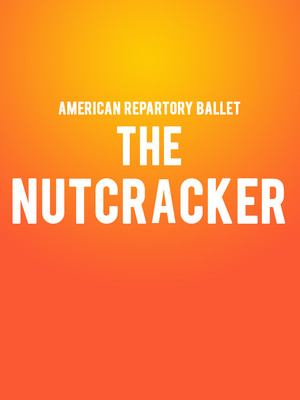 American Repertory Ballet: The Nutcracker Poster