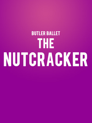 Butler Ballet - The Nutcracker Poster