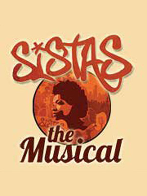 Sistas: The Musical Poster