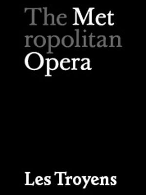Le Troyens at Metropolitan Opera House