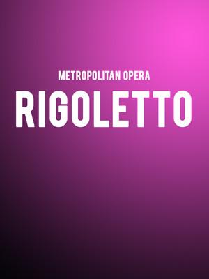 Metropolitan Opera - Rigoletto at Metropolitan Opera House