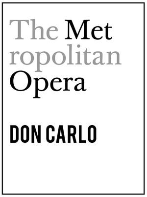 Metropolitan Opera: Don Carlo Poster
