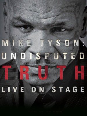 Mike Tyson: Undisputed Truth at Ovens Auditorium