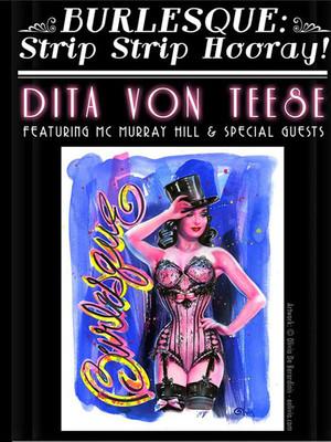 Dita Von Teese's Burlesque: Strip Strip Hooray at Gramercy Theatre
