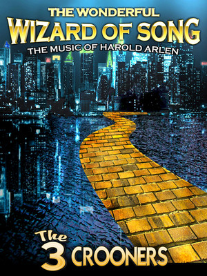 The Wonderful Wizard of Song: The Music of Harold Arlen Poster