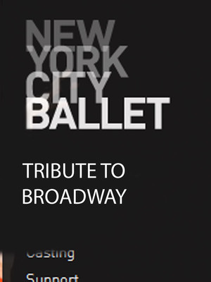 New York City Ballet: Tribute to Broadway Poster