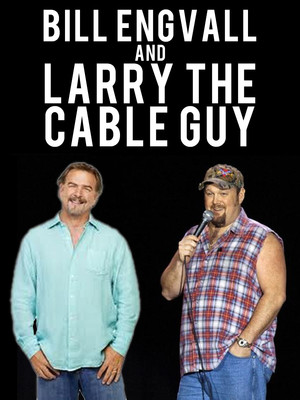 Bill Engvall & Larry The Cable Guy Poster