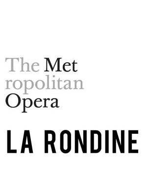 Metropolitan Opera: La Rondine Poster