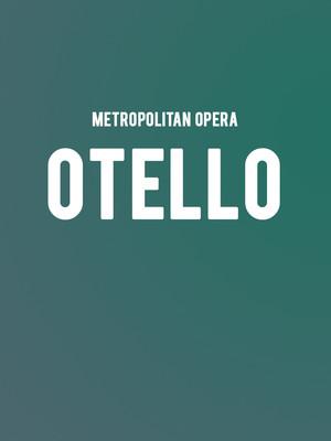 Metropolitan Opera - Otello at Metropolitan Opera House