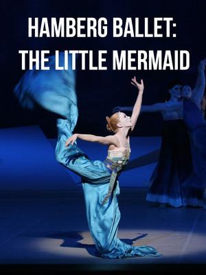 Hamburg Ballet The Little Mermaid, Kennedy Center Opera House, Washington