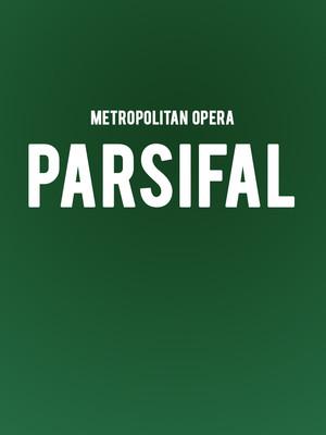 Metropolitan Opera: Parsifal at Metropolitan Opera House