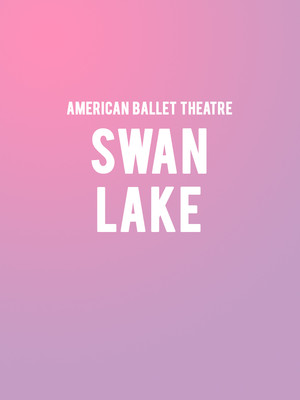 American Ballet Theatre Swan Lake, Metropolitan Opera House, New York