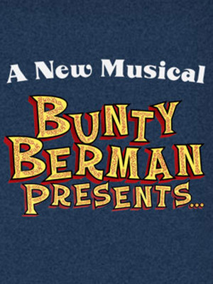 Bunty Berman Presents... at Acorn Theatre