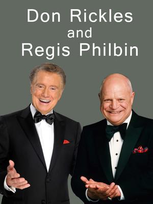 Don Rickles & Regis Philbin at NYCB Theatre at Westbury