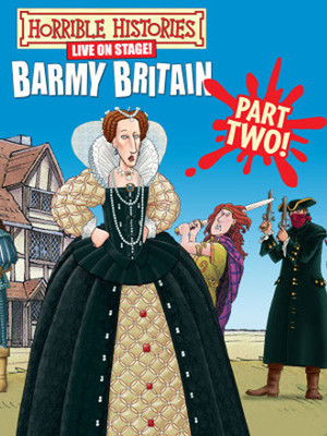 Horrible Histories: Barmy Britain - Part II Poster