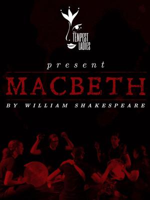 The Tempest Ladies: Macbeth Poster