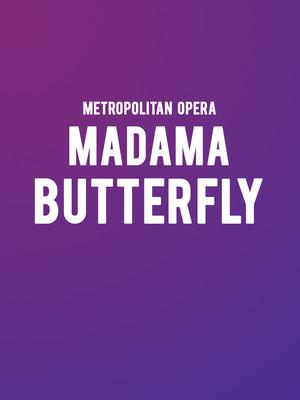 Metropolitan Opera: Madama Butterfly Poster