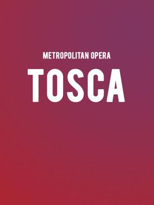 Metropolitan Opera: Tosca Poster