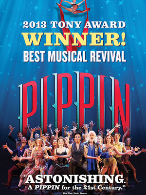 Pippin, Hanover Theatre for the Performing Arts, Worcester