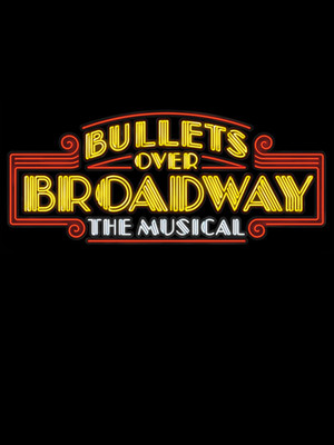 Bullets Over Broadway at St James Theater