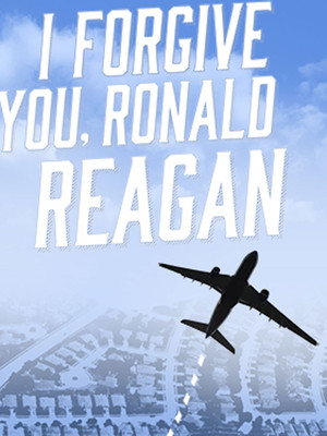 I Forgive You, Ronald Reagan Poster
