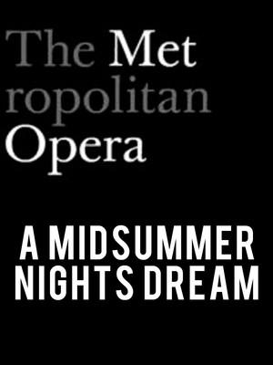 Metropolitan Opera: A Midsummer Night's Dream Poster