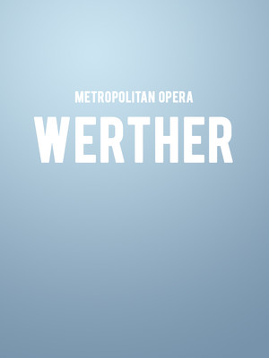 Metropolitan Opera: Werther Poster