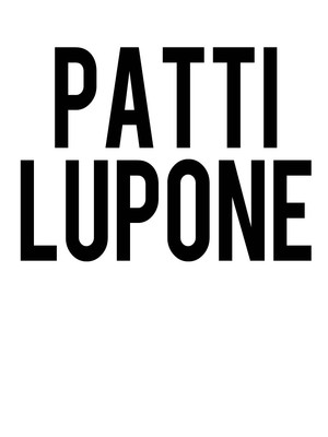 Patti Lupone, Peoria Civic Center Arena, Peoria
