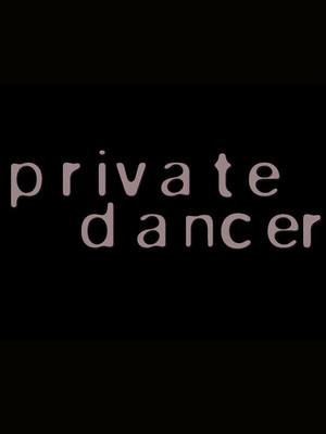Private Dancer Poster