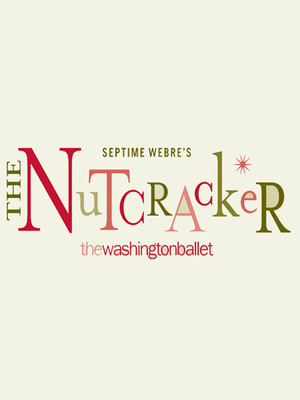 The Washington Ballet - The Nutcracker Poster