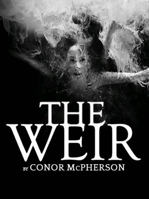The Weir Poster