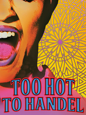 Too Hot To Handel Poster