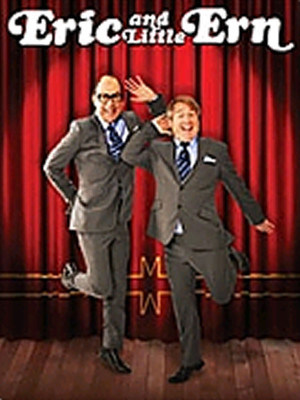 Eric And Little Ern Poster