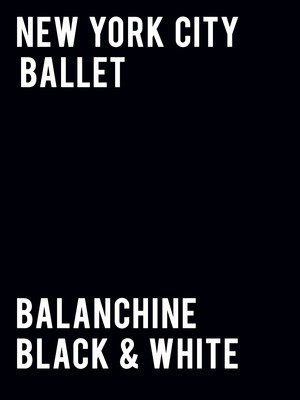 New York City Ballet: Balanchine Black & White Poster