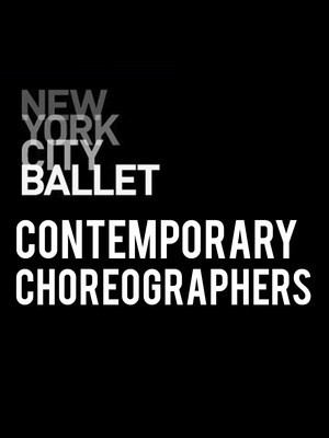 New York City Ballet: Contemporary Choreographers at David H Koch Theater