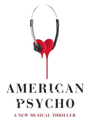 American Psycho - The Musical Poster