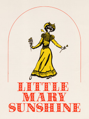 Little Mary Sunshine at Lion Theatre
