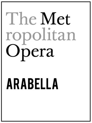 Metropolitan Opera: Arabella at Metropolitan Opera House