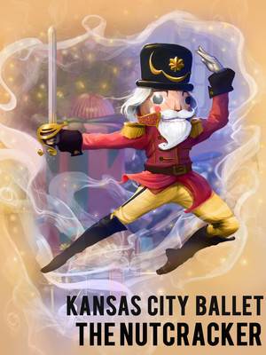 Kansas City Ballet - The Nutcracker Poster