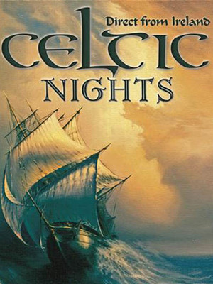 Celtic Nights at E J Thomas Hall