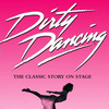 Dirty Dancing, Eccles Theater, Salt Lake City