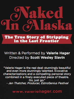Naked In Alaska - The True Story of Stripping in The Last Frontier Poster