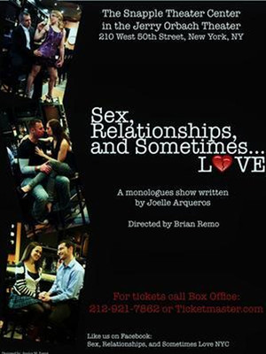 Sex Relationships and Sometimes...Love at Jerry Orbach Theater
