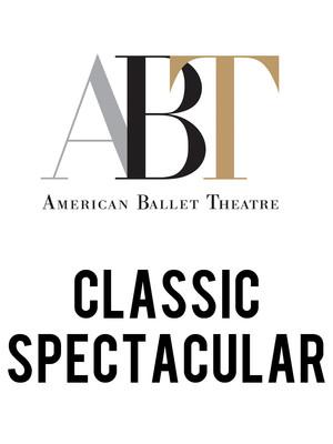 American Ballet Theatre: Classic Spectacular at Metropolitan Opera House