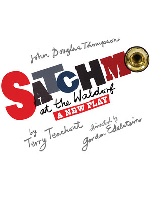 Satchmo at the Waldorf at Westside Theater Upstairs