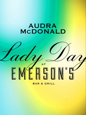 Lady Day at Emerson's Bar and Grill at Circle in the Square Theatre