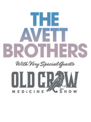 The Avett Brothers & Old Crow Medicine Show Poster