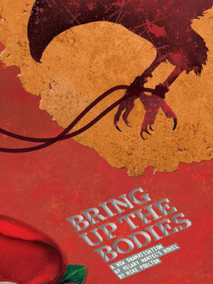 Bring Up The Bodies Poster