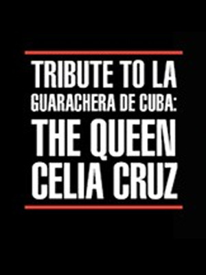 Tribute to La Guarachera de Cuba: The Queen Celia Cruz at Apollo Theater